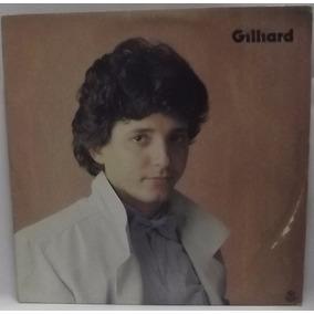 Lp Mpb: Gilliard - Como Posso Te Chamar... 1985 Frete Grátis