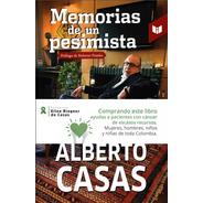 Libro: Memorias De Un Pesimista