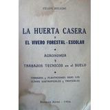 La Huerta Casera Y El Vivero Forestal-escolar. 47803