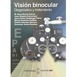 Libro Visión Binocular Diagnóstico Y Tratamiento Ondategui