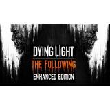 Dying Light The Following Edicion Aumentada Españ Pc Digital