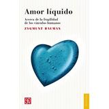 Amor Liquido Zygmunt Bauman Nuevo