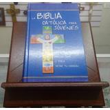 La Biblia Católica Para Jóvenes + Atril + Flete Gratis
