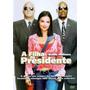 Dvd A Filha Do Presidente