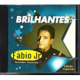 Cd Fábio Jr Brilhantes Grandes Sucessos (impecável) Original