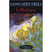 La Mandragora. Hanns Heinz Ewers. Valdemar