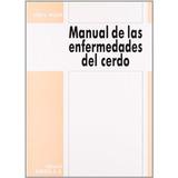 Manual De Las Enfermedades Del Cerdo Walton
