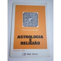 Astrologia E Religião Olavo De Carvalho 1ª Edição Raríssimo