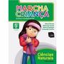 Livro Ciências Naturais 5ºano Ens Fund Marcha Criança
