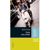 (cat).222.com Una Moto (jove); Ignasi Gaya Envío Gratis