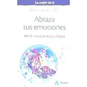 Abraza Tus Emociones(libro Salud)