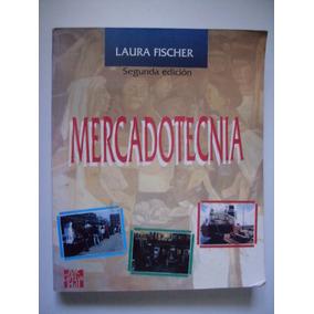 Mercadotecnia - Laura Fisher 2001 - Segunda Edición