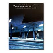 Libro Mies Van Der Rohe Award 2003