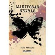 Mariposas Negras - Nina Ferrari Editorial Sudestada
