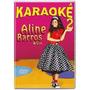 Dvd.karaoke Aline E Cia 2 Aline Barros