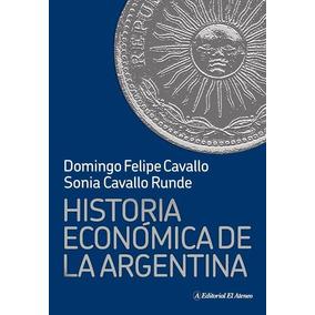 Historia Economica De La Argentina - Domingo Cavallo
