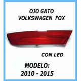 Ojo Gato Volkswagen Fox Con Pocision Luz Led Precio X Juego