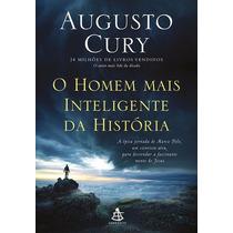 O Homem Mais Inteligente Da Historia - Augusto Cury