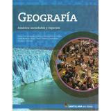 Geografia America Sociedades En Linea Santillana Oferta!!