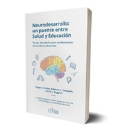 Neurodesarrollo, Salud Y Educación - Fundación Garrahan