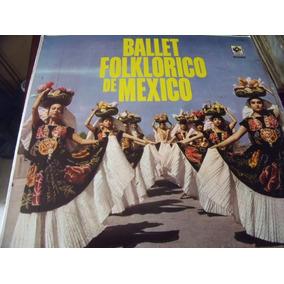 Lp Ballet Folklorico De Mexico, Envio Gratis