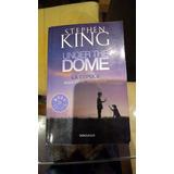 Libro Under The Dome - La Cúpula - Stephen King - En Español