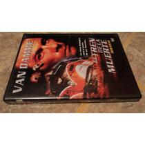Dvd El Tren De La Muerte Van Damme
