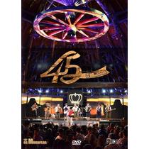 Dvd Os Monarcas - 45 Anos 3 Em 1!