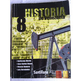 Historia De Venezuela Santillana 8vo Guillermo Moron