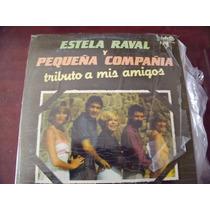 Lp Estela Raval Y Pequeña Compañia, Envio Gratis