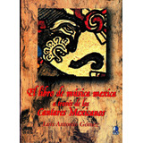 Libro De Musica Meica A Traves De Los Cantares Mexicanos - L