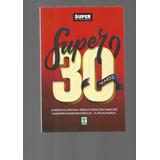 Super 30 Anos - Livro Superinteressante