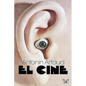 El Cine Antonin Artaud Libro Digital
