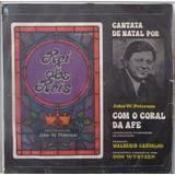 Lp Reis Dos Reis - Cantata De Natal Por John W. Peterson - A