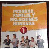 Persona, Familia Y Rel. Hum. 1o De Secundaria. Santillana