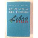 Economía Del Trabajo - François Sellier Y André Tiano (1964)