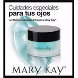 Gel Refrescante Para Parpados De Mary Kay