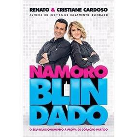Namoro Blindado Livro Renato Cristiane Cardoso Fretegratis