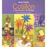 Cotillon Y Decoracion De Fiestas