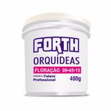 Adubo Peters- Forth Orquídeas Floração 9-45-15 400g