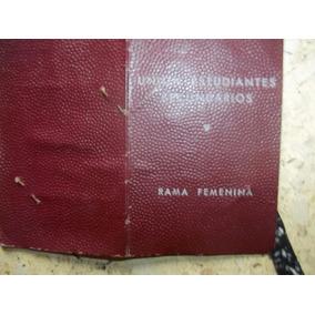 X - Antiguo Carnet Ues Año 1953 Peronismo