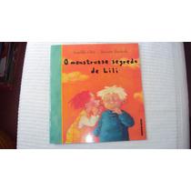 O Monstruoso Segredo De Lili - Editora Brinque Book