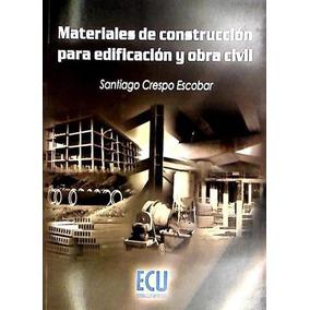 Materiales De Construcción Para Edificación Y Obra Civil(li