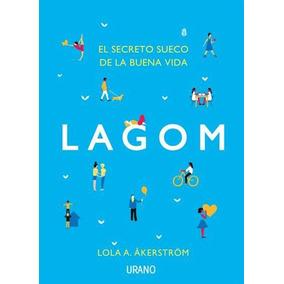 Lagom - Lola Akerstrom