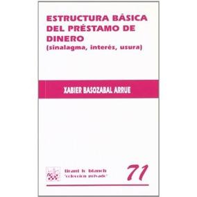 Estructura Básica Del Préstamo De Dinero (sinalagma, Interé