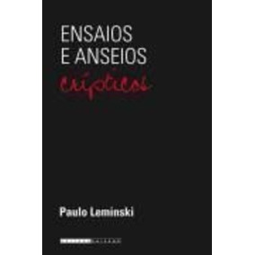 Livro Ensaios E Anseios - Crípticos Paulo Leminski