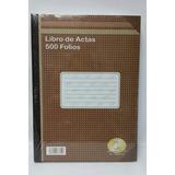 Libro Actas 500 Folios De Ediciones Alpha 100% Original