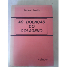 Resultado de imagem para as doenças do colageno livro