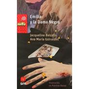 Emilia Y La Dama Negra Lc Jl Inl Bv / Librería Lealibros