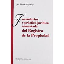 Formularios Y Práctica Jurídica Comentada Del R Envío Gratis